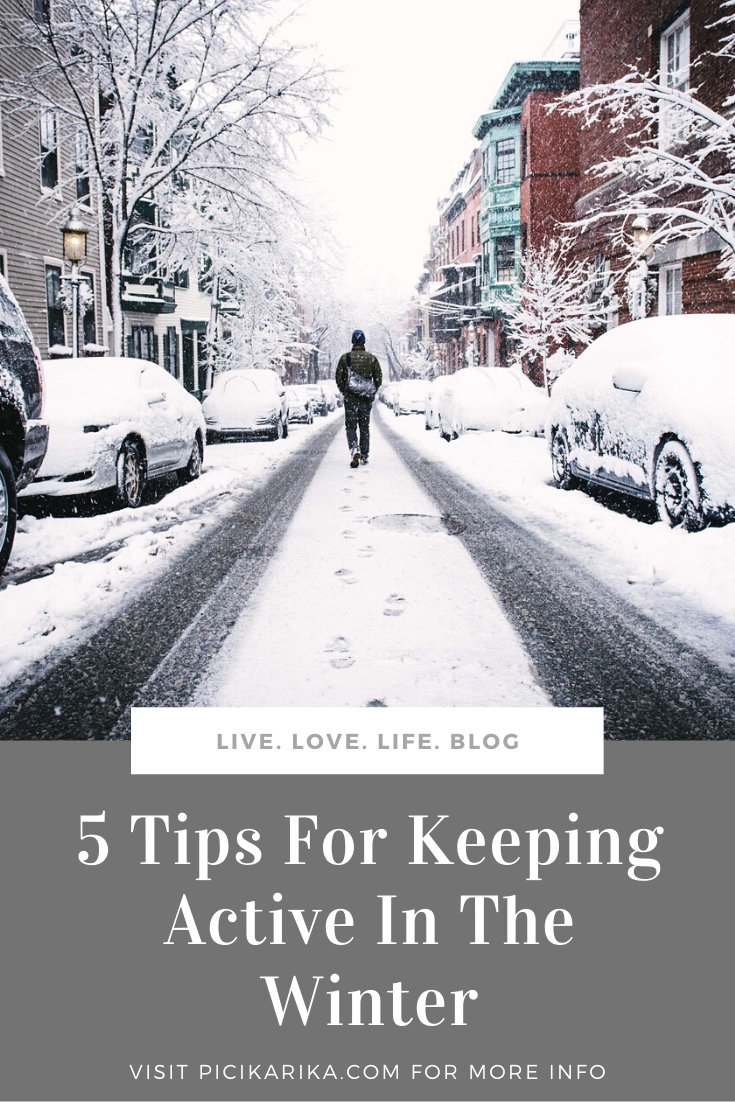 5 Tips For Keeping Active In The Winter