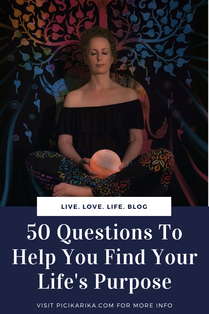 50 Questions To Help You Find Your Life's Purpose