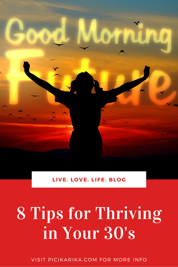 8 Tips for Thriving in Your 30's