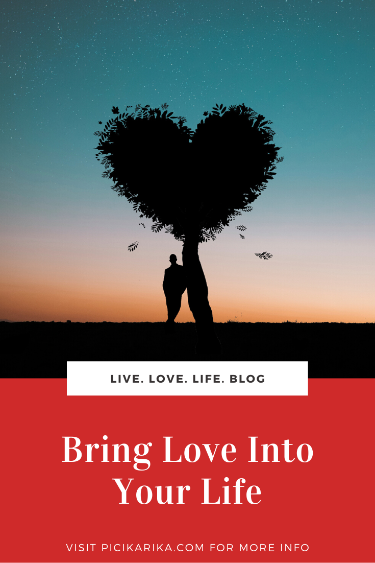 Bring Love Into Your Life