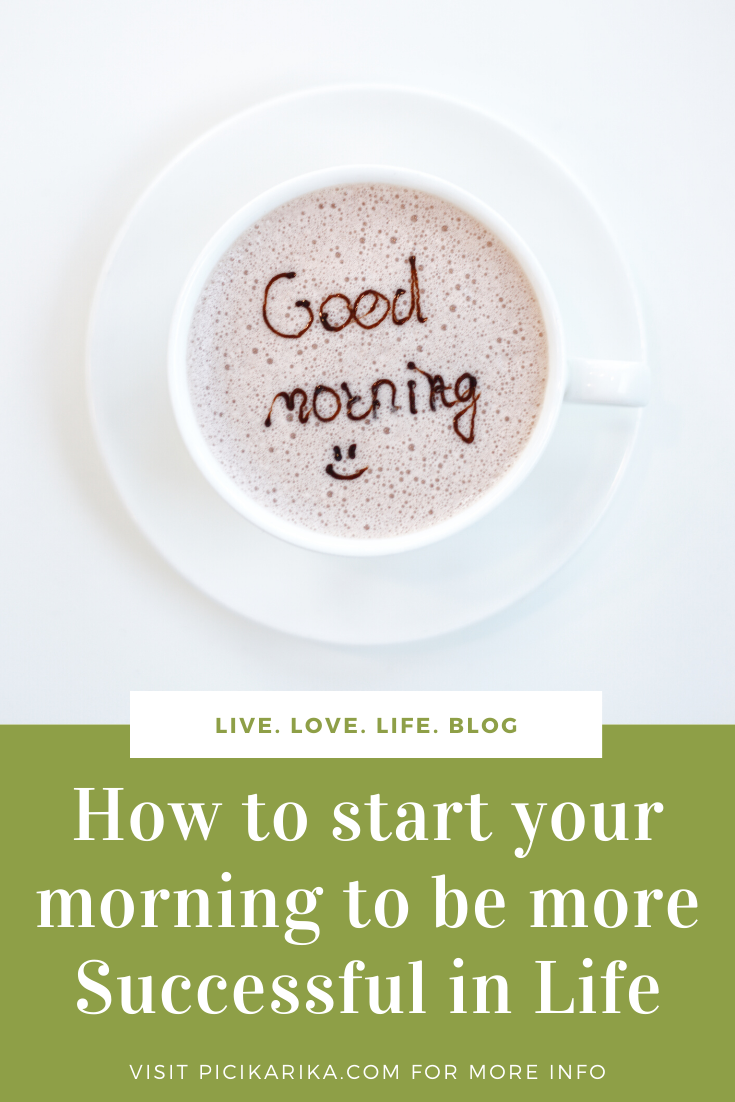 How to start your morning to be More Successful in Life