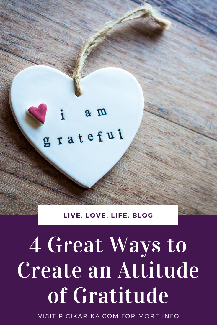 4 Great Ways to Create an Attitude of Gratitude
