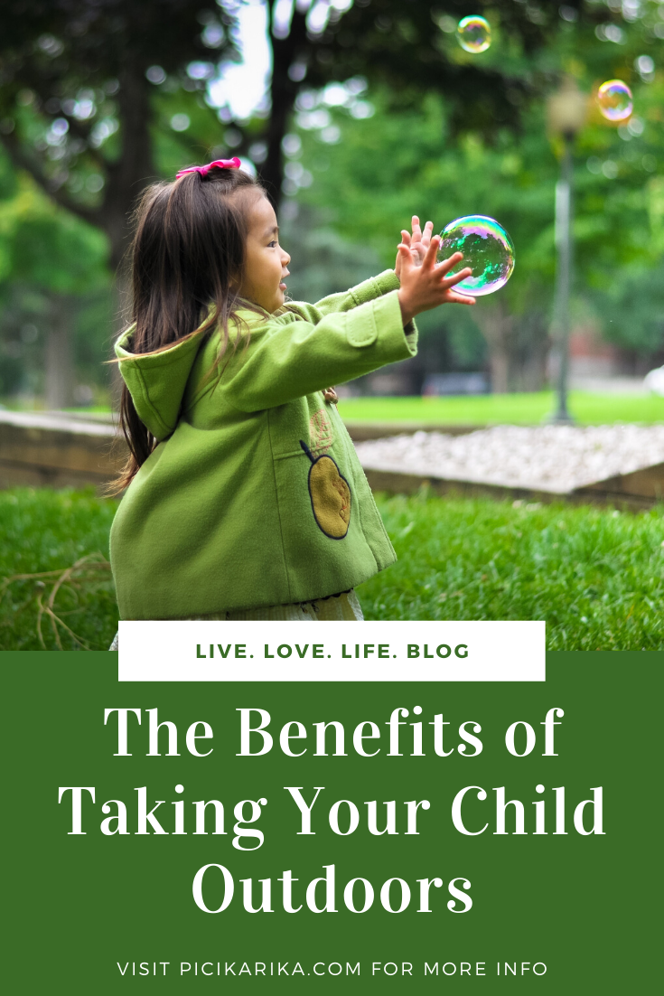 The Benefits of Taking Your Child Outdoors
