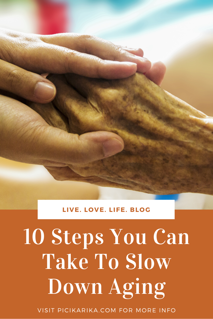 10 Steps You Can Take To Slow Down Aging