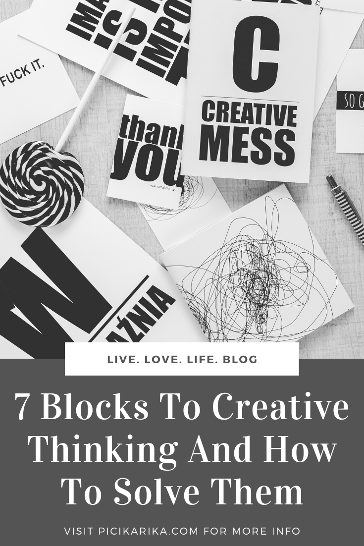 7 Blocks To Creative Thinking And How To Solve Them