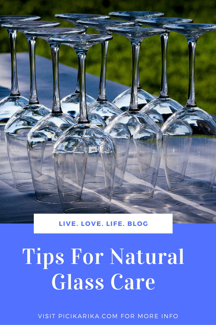 Tips For Natural Glass Care
