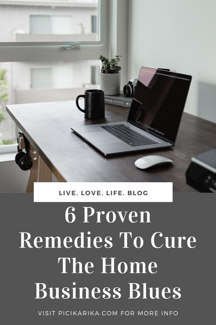 Six Proven Remedies To Cure The Home Business Blues