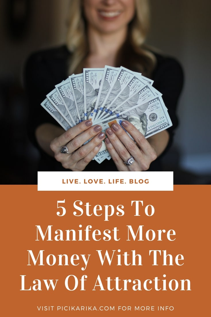 5 Simple Steps To Manifest More Money With The Law Of Attraction