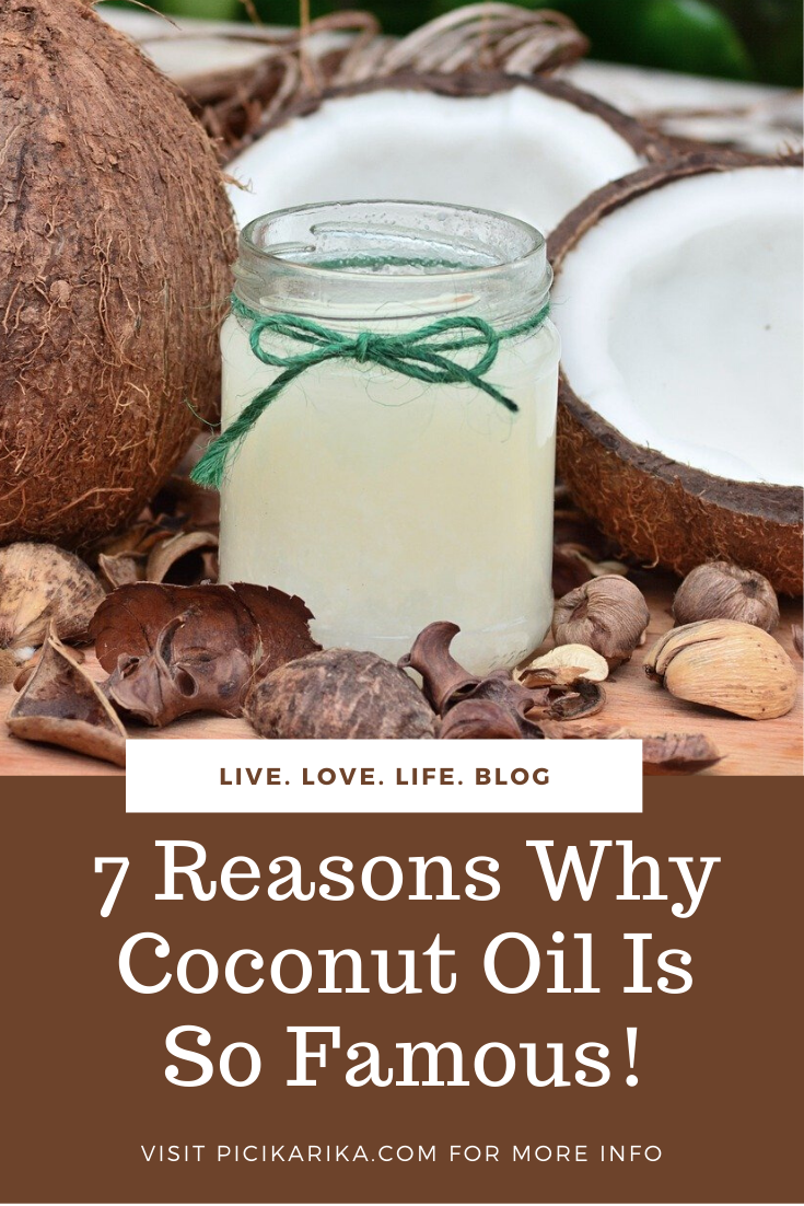 7 Reasons Why Coconut Oil Is So Famous!
